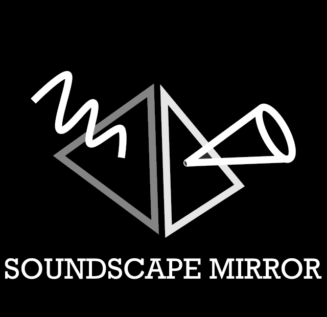 Soundscape Mirror